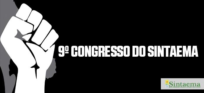 9º CONGRESSO ORDINÁRIO DA CATEGORIA – EDITAL DE CONVOCAÇÃO