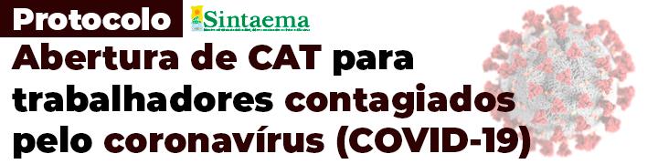 PROTOCOLO – Abertura de CAT para trabalhadores infectados coronavírus (Covid-19)