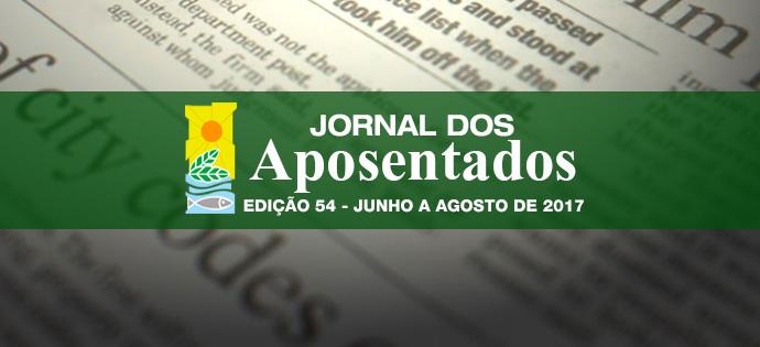 Jornal dos Aposentados – Edição 54 – De Junho a Agosto de 2017