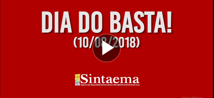 Vídeo: Dia do Basta! (10/08/2018)