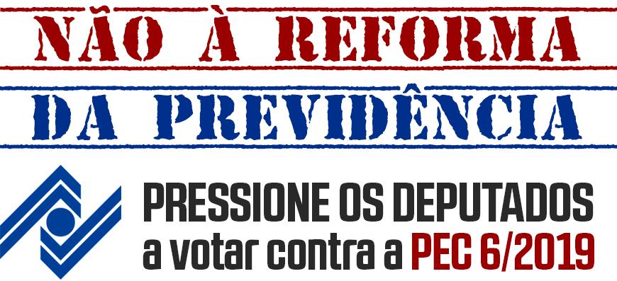 Ferramenta permite pressionar deputados contra a reforma da Previdência