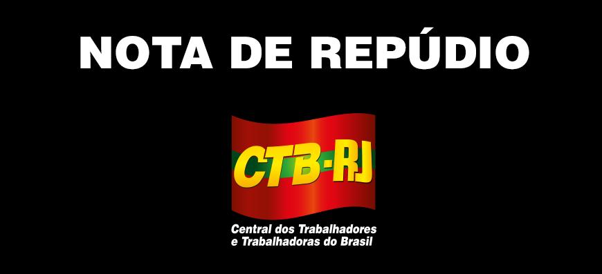 CTB-RJ: Nota de Repúdio ao Lobby Privatista do Jornal O Globo