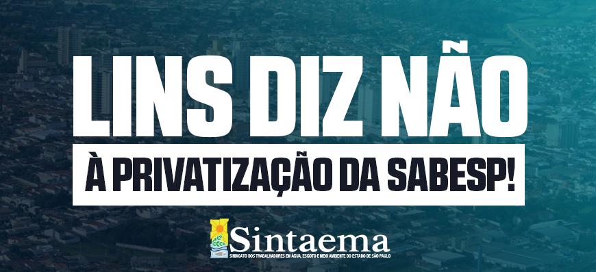 Câmara de Lins está na luta com o Sintaema contra a privatização da Sabesp