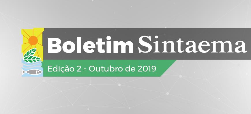 BOLETIM SINTAEMA   EDIÇÃO 2 – OUTUBRO DE 2019