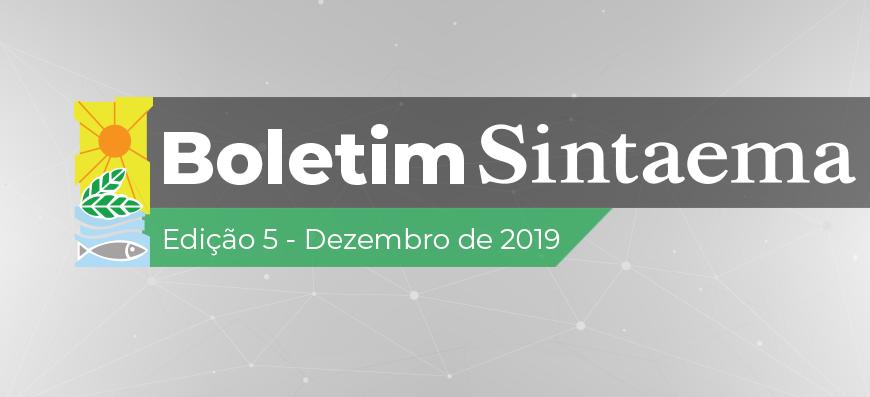 BOLETIM SINTAEMA | EDIÇÃO 5 – DEZEMBRO DE 2019
