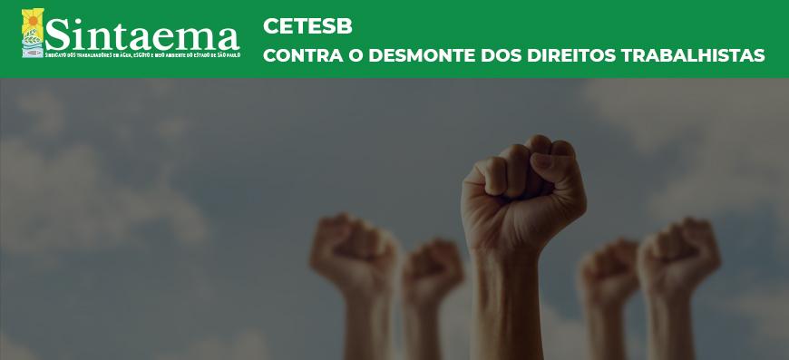 Cetesb | Em defesa dos empregos e contra qualquer forma de…