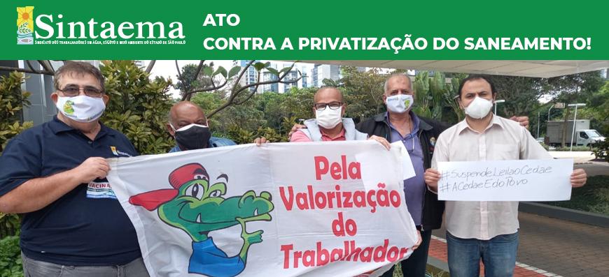 Ato | Contra a privatização do saneamento!